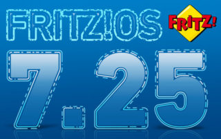 AVM startet mit FRITZ!OS 7.25 - alle Neuerungen